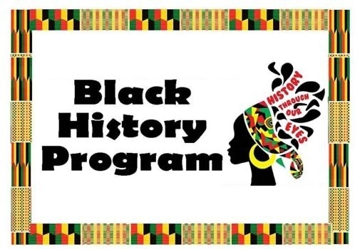 Black History Program - Friday, February 28th @ 9:00 a.m.