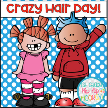"Monday, March 2nd - ""Wacky Hair Day"""