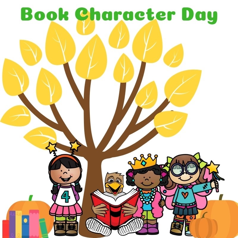 Dress up as your favorite book character on tomorrow- Tuesday, March 2nd