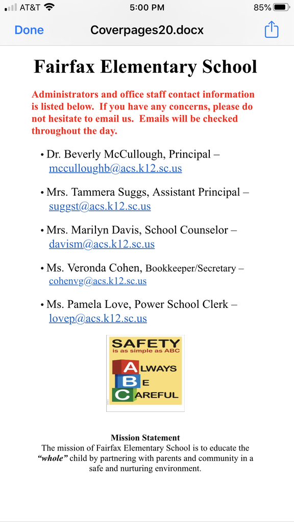 Fairfax Elementary School Administration contact information.  Email will be check periodically throughout the day.